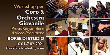 Workshop per Coro e Orchestra Giovanile biglietti