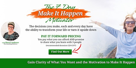 7 Day Make It Happen Motivator - April 2021 tickets