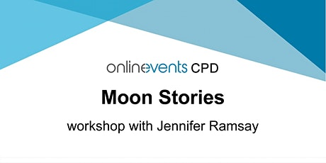 Moon Stories: Full Moon in Scorpio - Jennifer Ramsay tickets