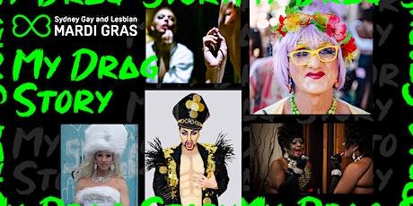 Mardi Gras 2021– My Drag Story tickets