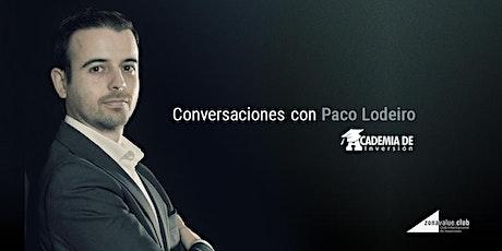 Streaming: Conversaciones con Paco Lodeiro de Academia de Inversión entradas