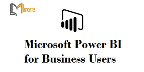 Microsoft Power BI for Business Users 1 Day Training in Hamilton City tickets