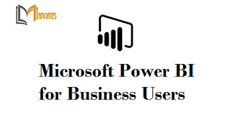 Microsoft Power BI for Business Users 1 Day Training in Lower Hutt tickets