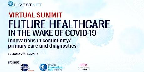 Future Healthcare in the wake of Covid-19 tickets