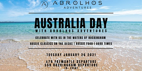 Australia Day in Rockingham with Abrolhos Adventures (Rockingham Boarding) tickets