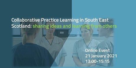Collaborative practice learning in South East Scotland tickets