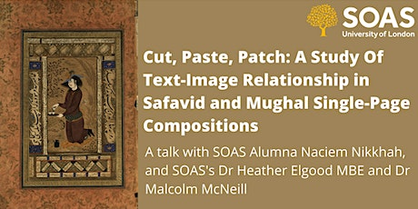 Cut, Paste, Patch: Text-Image Relationship  in Safavid and Mughal Paintings tickets