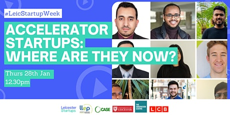 Accelerator startups: Where are they now? | Day 4 Leicester Startup Week tickets