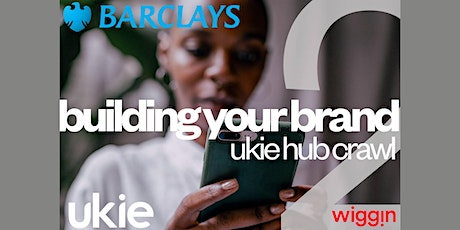 The Ukie Hub Crawl 2021: Building your Brand tickets