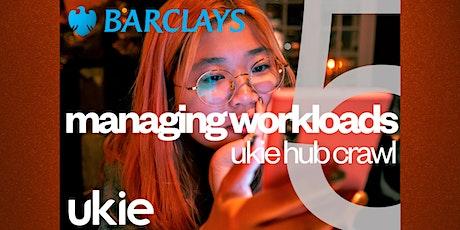 The Ukie Hub Crawl 2021: Managing Workloads tickets