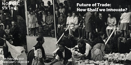 Future of trade: How shall we innovate? tickets