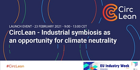 CircLean - Industrial Symbiosis as an opportunity for carbon neutrality tickets