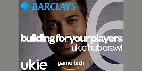 The Ukie Hub Crawl 2021: Building for your Players tickets