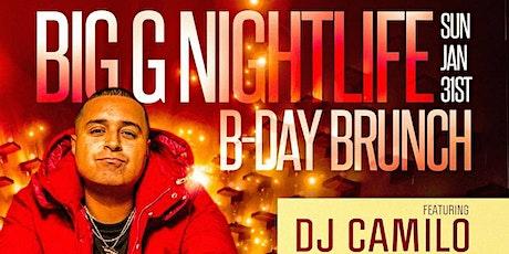 Big G Nightlife Birthday Brunch DJ Camilo Live At Society tickets