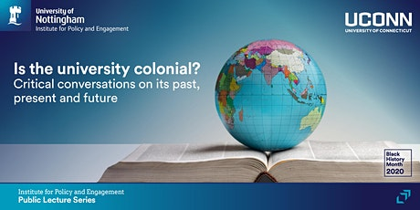 Is the university colonial? Critical conversations on its future tickets