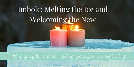 Imbolc:  Melting the Ice, Welcoming the New  (Work that Reconnects) tickets