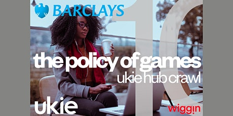 The Ukie Hub Crawl 2021: Policy of Games tickets