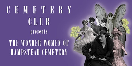 The Wonder Women of Hampstead Cemetery tickets