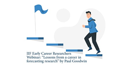 ECR webinars: Lessons from a career in forecasting research by Paul Goodwin tickets
