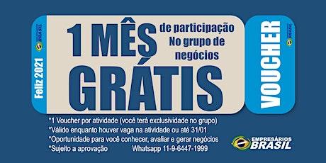 Voucher 1 MÊS grátis no grupo de negócios Empresários Brasil ingressos
