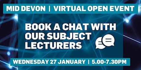 Virtual Open Event (Mid Devon Campus) - Book a chat with subject lecturers tickets