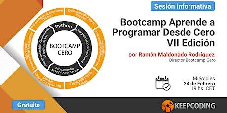 Sesión informativa: Bootcamp Aprende a Programar Desde Cero - VII Edición boletos