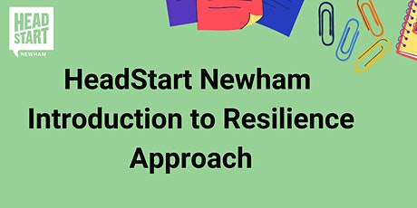 HeadStart Newham Introduction to Resilience tickets