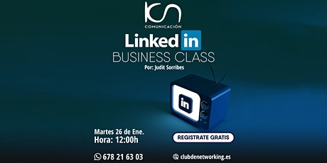 "KCN Comunicación - ""LinkedIn Business Class"" entradas"