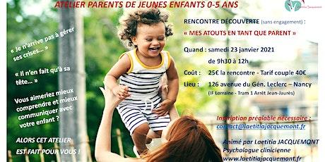 Atelier Parents de jeunes enfants 0-5 ans billets