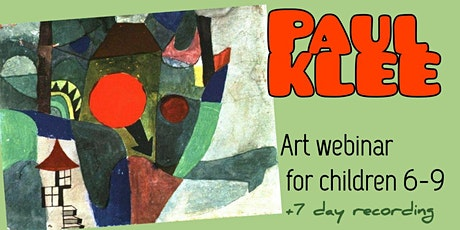 Paul Klee - Online Art Webinar for Kids 6-9 tickets