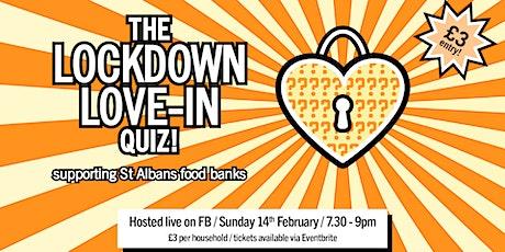 THE LOCKDOWN LOVE-IN QUIZ! tickets