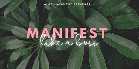 MANIFEST like a Boss tickets