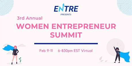 3rd Annual Women Entrepreneur Summit tickets