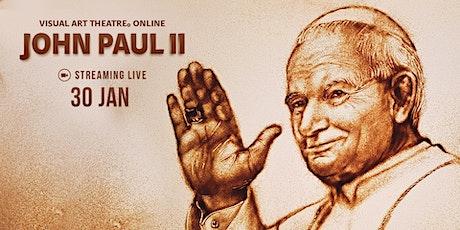 Pope John Paul II - 100th birthday tickets