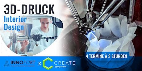 3D-DRUCK WORKSHOP | Interior Design Tickets