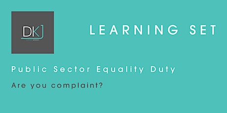 Learning Set: Public Sector Equality Duty – Are you Compliant? tickets
