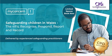 Safeguarding Children in Wales - The 4R's C#1 tickets