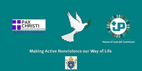 Making Active Nonviolence our Way of Life - An Introductory Course tickets