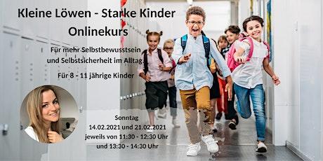 Kleine Löwen - Starke Kinder / Onlinekurs für mehr Selbstbewusstsein Tickets