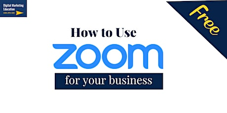 How to use Zoom for your Business (and social life!) tickets