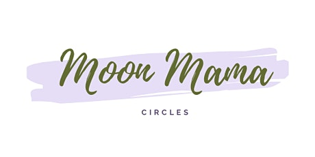 Moon Mama Circle: Full Moon tickets
