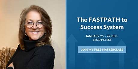 The FASTPATH To Success System - 5 Day Workshop with Sandy Rutherford tickets