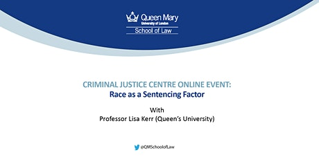 Criminal Justice Centre Event: Race as a Sentencing Factor tickets