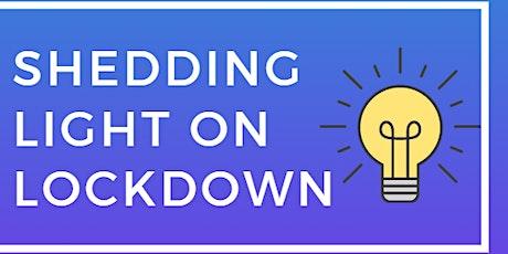 Shedding Light on Lockdown tickets