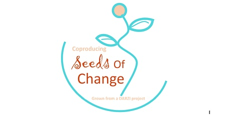 Darzi  Seeds of Change Coproduction Project WEL CCG/NHSE Feedback event tickets
