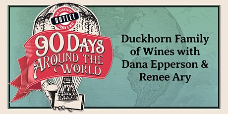 Duckhorn Family of Wines with Dana Epperson and Renee Ary tickets