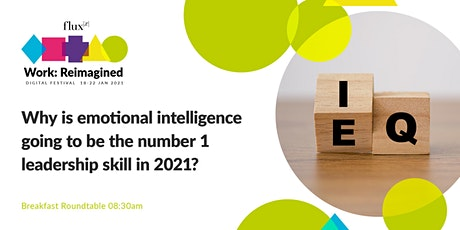 Why will emotional intelligence be the no.1 leadership skill in 2021? tickets
