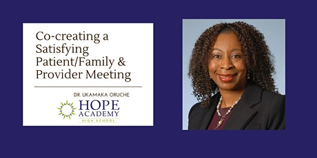 Co-creating a Satisfying Patient/Family & Provider Meeting tickets