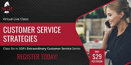 Customer Service Series 2021 (III) - Customer Service Strategies tickets