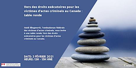 Vers des droits exécutoires pour les victimes d'actes criminels au Canada billets